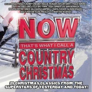 VA - Now That's What I Call A Country Christmas [2CD] (2009)