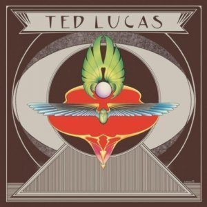 Ted Lucas - Ted Lucas (1975) [Reissue 2010]
