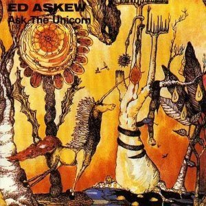 Ed Askew - Ask The Unicorn (1968) [Reissue 2005]