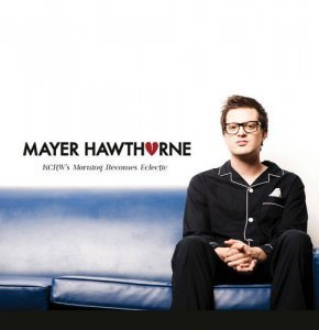 Mayer Hawthorne – KCRW's Morning Becomes Eclectic (2012)