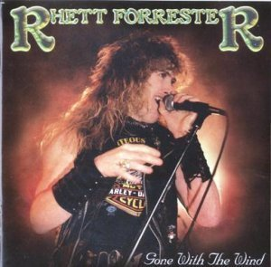 Rhett Forrester - Gone With The Wind (1984) [Reissue 2001]