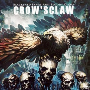 Crow'Sclaw - Blackened Fangs And Bloody Claws (2011)