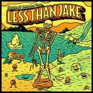 Less Than Jake – Greetings and Salutations from Less Than Jake (2012)