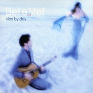 Bet.e & Stef - Day By Day (2002)