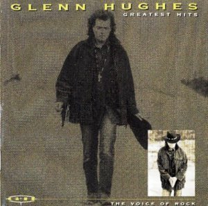 Glenn Hughes - The Voice Of Rock: Greatest Hits (1996)