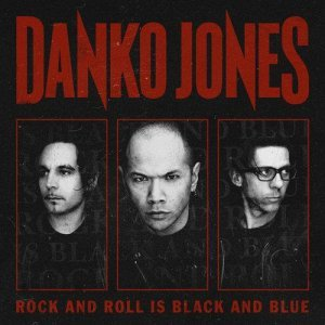 Danko Jones – Rock And Roll Is Black And Blue [Limited Edition] (2012)