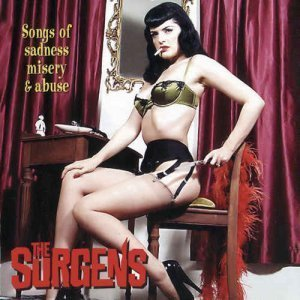 The Surgens - Songs of Sadness, Misery and Abuse (2006)