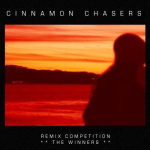 Cinnamon Chasers – Remix Competition: The Winners (2012)