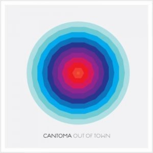 Cantoma - Out Of Town (2010)