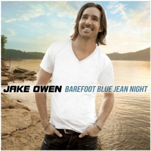 Jake Owen - Barefoot Blue Jean Night (2011)