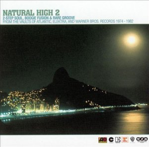 VA - Natural High, Vol. 2: 2-Step Soul, Boogie Fusion & Rare Groove (2002)