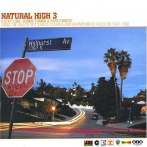 VA - Natural High 3: 2-Step Soul, Boogie Fusion & Rare Groove (2003)