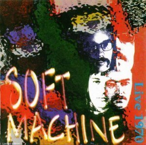 Soft Machine - Live In Europe 1970 (1998)