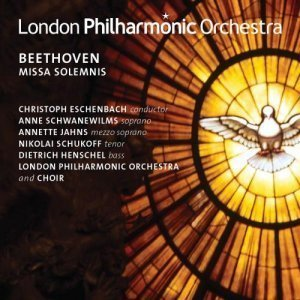 London Philharmonic Orchestra and Choir - Ludwig van Beethoven: Missa Solemnis (2012)