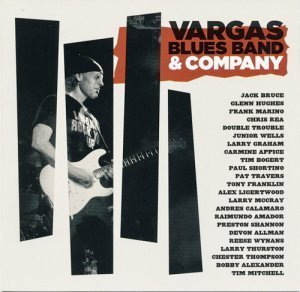 Vargas Blues Band - Vargas Blues Band & Company (2012)