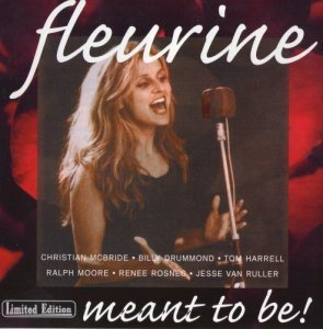 Fleurine - Meant To Be! (2000)