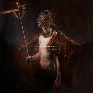 The Blood Of Heroes – The Waking Nightmare (2012)