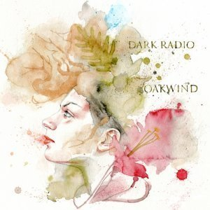 Dark Radio - Oakwind (2012)