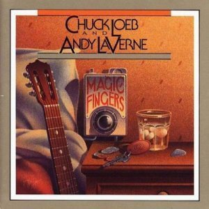 Chuck Loeb & Andy LaVerne - Magic Fingers (1990)