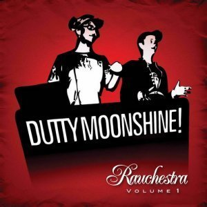 Dutty Moonshine - Rauchestra Volume 1 (2012)