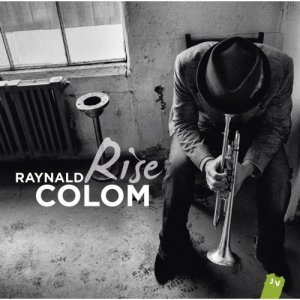 Raynald Colom - Rise (2012)