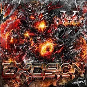 Excision – X Rated: The Remixes (2012)