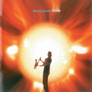 Boney James - Shine (2006)