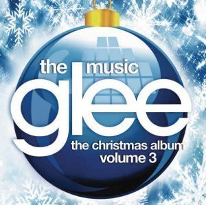 Glee Cast - Glee: The Music, The Christmas Album, Vol. 3 (2012)