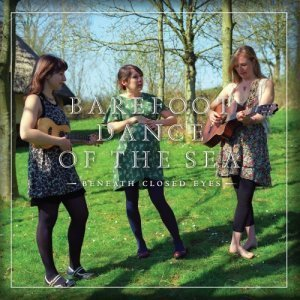 Barefoot Dance Of The Sea - Beneath Closed Eyes (2012)