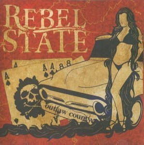Rebel State - Outlaw Country (2008)