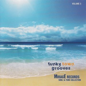 VA - Mirage Soul & Funk Collection Vol. 3 [Remastered] (2009)