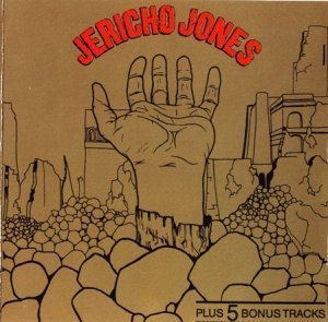 Jericho Jones - Junkies Monkeys & Donkeys 1972 (Repertoire 1990)