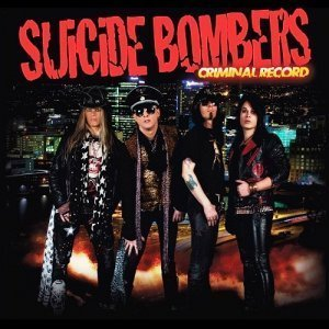 Suicide Bombers - Criminal Record (2012)