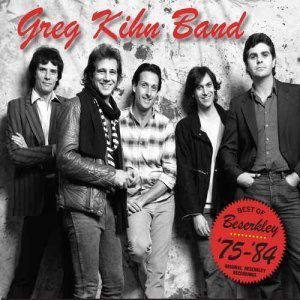Greg Kihn Band - Best Of Beserkley '75-'84 (2012)