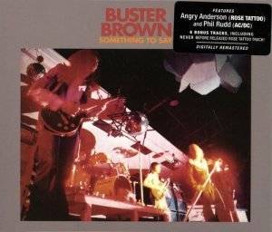 Buster Brown - Something To Say 1974 (Aztec Music 2005) Lossless+MP3