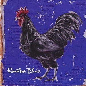 Rooster Blues - Rooster Blues (2008)