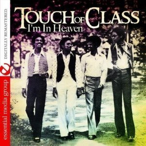 Touch of Class - I'm In Heaven (1976) [Remastered 2009]