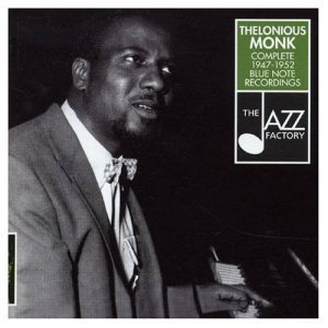 Thelonious Monk - Complete 1947-1952 Blue Note Recordings (2001)
