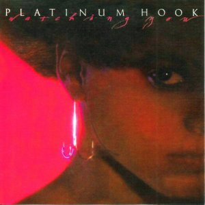 Platinum Hook - Watching You (1983) [Remastered 2010]