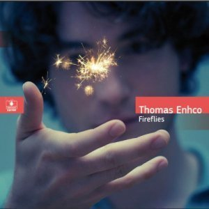 Thomas Enhco - Fireflies (2012)