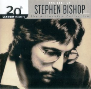 Stephen Bishop - The Best Of Stephen Bishop (2002)