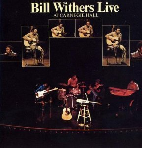 Bill Withers - Live At Carnegie Hall (1973)