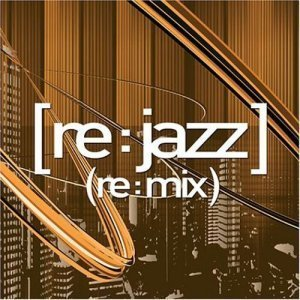 [re-jazz] - (re-mix) 2003