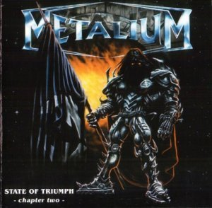 Metalium - State Of Triumph: Chapter Two (2000)