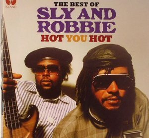 Sly & Robbiee - Hot You Hot: The Best Of Sly & Robbie (2012)