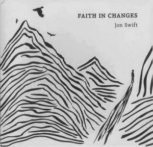 Jon Swift - Faith In Changes (2012)