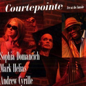 Sophia Domancich, Mark Helias, Andrew Cyrille - Courtepointe Live at the Sunside (2012)