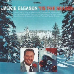 Jackie Gleason - 'Tis the Season / Merry Christmas (2012)
