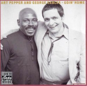 Art Pepper, George Cables - Goin' Home (1982)