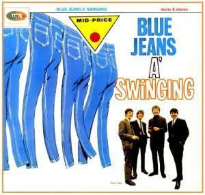 The Swinging Blue Jeans - Blue Jeans A' Swinging (1964)